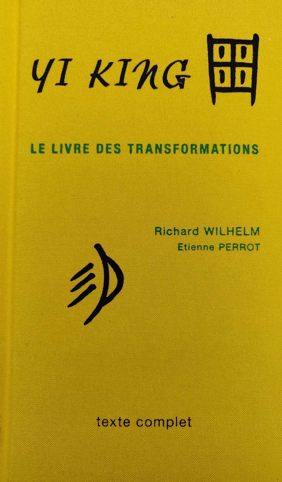 Le livre des transformations, Yi Jing - Feng Shui Tradition